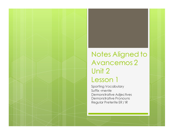 Avancemos 2 Unit 2 Lesson 1 Notes