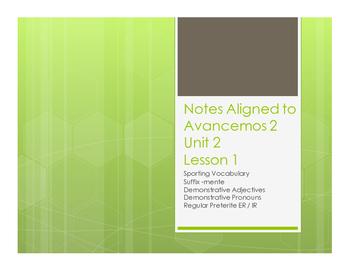 Avancemos 2 Unit 2 Lesson 1 Notes
