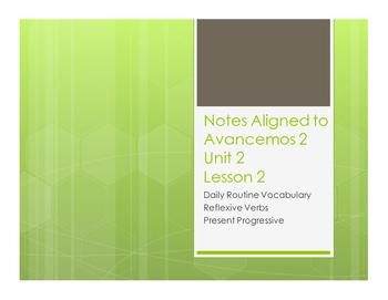 Avancemos 2 Unit 2 Lesson 2 Notes