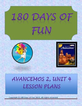 Avancemos 2, Unit 4 Lesson Plans