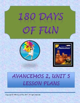 Avancemos 2, Unit 5 Lesson Plans