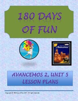 Avancemos 2, Unit 5 Lesson Plans