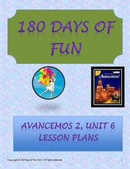 Avancemos 2, Unit 6 Lesson Plans