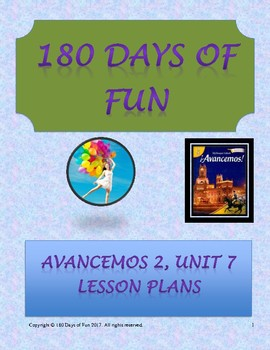 Avancemos 2, Unit 7 Lesson Plans