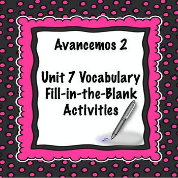 Avancemos 2 Unit 7 Vocabulary Activity