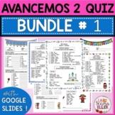 Avancemos 2 Vocab List & Quiz BUNDLE # 1 Print & Digital w