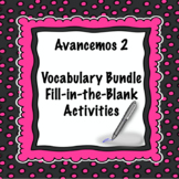 Avancemos 2 Vocabulary Bundle