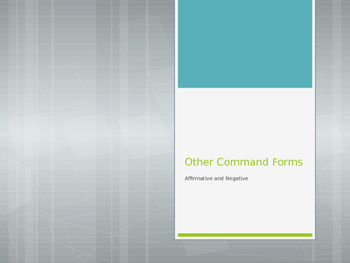 Avancemos 3.2.1 Other Command Forms