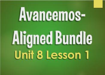 Avancemos 3 Bundle:  Unit 8 Lesson 1