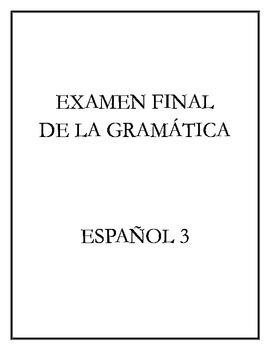 Avancemos 3 - Final Exam (Grammar)
