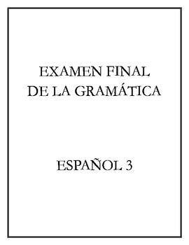 Avancemos 3 - Final Exam (Grammar)