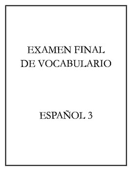 Avancemos 3 - Final Exam (Vocabulary)