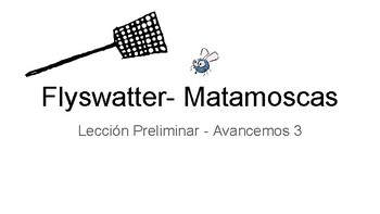 Avancemos 3 Leccion Preliminar Flyswatter Game Vocabulary