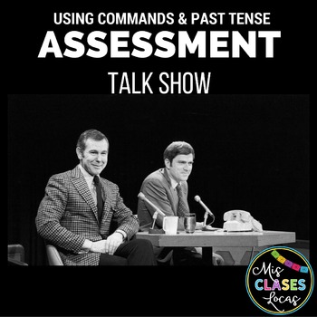 Assessment - Talk Show Project using past & commands