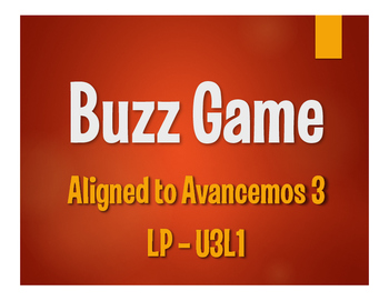 Avancemos 3 Semester 1 Review Buzz Game