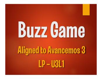 Avancemos 3 Semester 1 Review Buzz Game