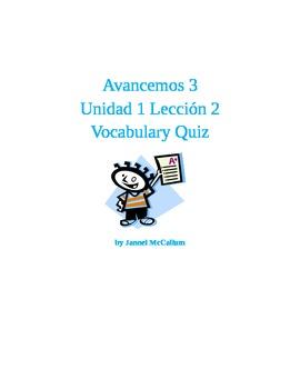Avancemos 3 - U1L2 Vocabulary Quiz