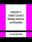 Avancemos 3 - U2L2 Nosotros Commands with Pronouns