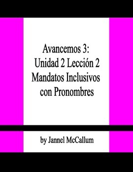 Avancemos 3 - U2L2 Nosotros Commands with Pronouns