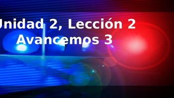 Avancemos 3 - Unidad 2, Leccion 2 Vocabulary