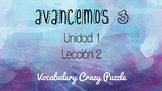 Avancemos 3 - Unit 1 Lesson 2 - Vocabulary Crazy Puzzle