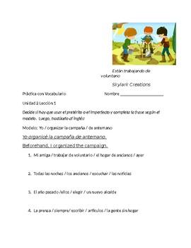 Avancemos 3 Unit 2 Lesson 1  Preterit / Imperfect practice