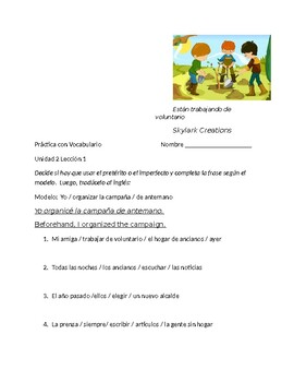 Avancemos 3 Unit 2 Lesson 1  Preterit / Imperfect practice with Vocab from unit