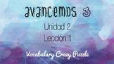 Avancemos 3 - Unit 2 Lesson 1 - Vocabulary Crazy Puzzle