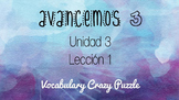 Avancemos 3 - Unit 3 Lesson 1 - Vocabulary Crazy Puzzle