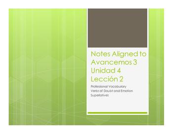 Avancemos 3 Unit 4 Lesson 2 Notes