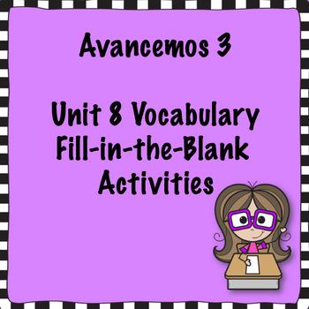 Avancemos 3 Unit 8 Vocabulary Activity