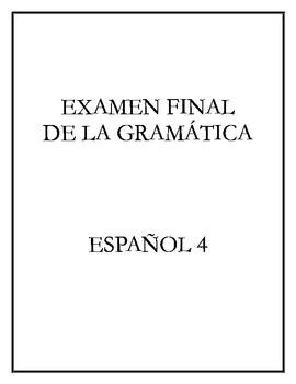 Avancemos 4 - Final Exam (Grammar)