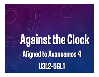 Avancemos 4 Semester 2 Review Against the Clock