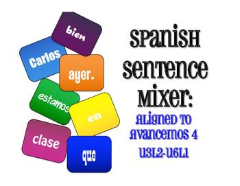 Avancemos 4 Semester 2 Review Sentence Mixer