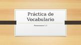 Avancemos 4 Unidad 1 Lección 2 (1.2) Vocabulario  - Vocabu