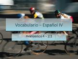 Avancemos 4 Unidad 2 Lección 1 (2.1) Vocabulario - Vocabulary Practice