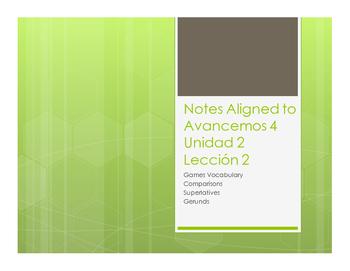 Avancemos 4 Unit 2 Lesson 2 Notes