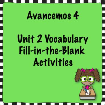 Avancemos 4 Unit 2 Vocabulary Activities