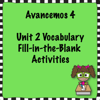 Avancemos 4 Unit 2 Vocabulary Activities