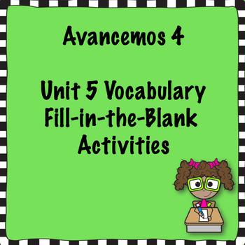 Avancemos 4 Unit 5 Vocabulary Activities