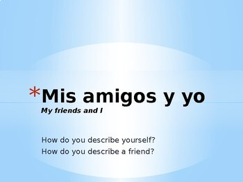 Avancemos Level 1, Chapter 1.2 Vocabulary Powerpoint: Mis amigos y yo