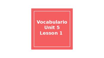 Avancemos Level 1 Unit 5 Lesson 1 Vivimos Aqui Vocabulary