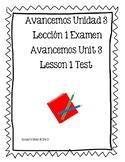 Examen Avancemos Book 1 Unidad 3 Lección 1 Test