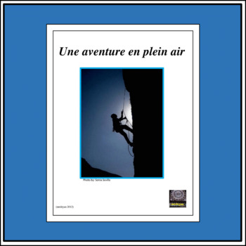 Aventures en plein air/Outdoor Adventures – Project/Internet Activities