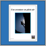 French-Outdoor Adventures–Project/Internet Activities
