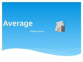 Average - Finding Mean