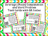 Average (Mean) Computation and Word Problem Task Cards with QR Codes