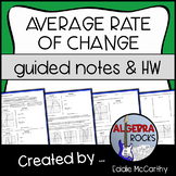 Average Rate of Change and Intervals - Guided Notes and Homework