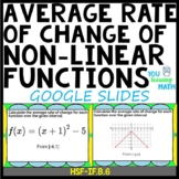 Average Rate of Change of Non-Linear Functions: Google Slides- 20 Problems