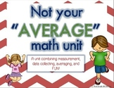Average Unit: A Unit Incorporating Averaging, Measurement,